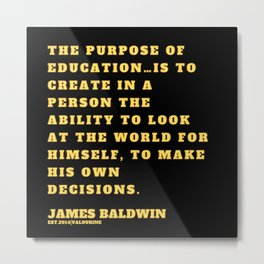23 |James Baldwin Quotes 200808 Print Poster Black Writers Motivational Quotes For Life Poem Poetry Metal Print