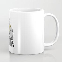 Say What Coffee Mug
