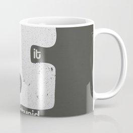 Kiss - Keep it simple stupid - Black and White Coffee Mug