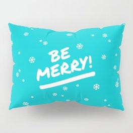 Bright Cyan Be Merry Christmas Snowflakes Pillow Sham