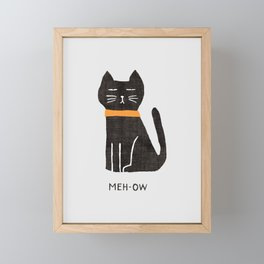 Meh-ow Framed Mini Art Print