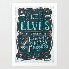 Elf Quote - 4 Main Food Groups - Christmas Movie Art Print
