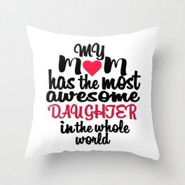 Mom & Daughter Throw Pillow