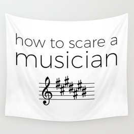 How to scare a musician Wall Tapestry