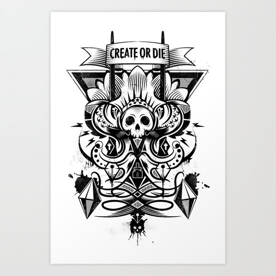 Create or Die Art Print