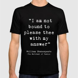 Shakespeare quote philosophy typography black white T-shirt