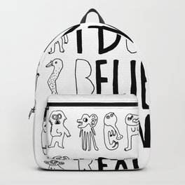 I don't believe in reality Backpack