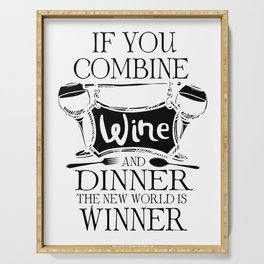 Wine alcohol dinner food pun Win gifts Serving Tray