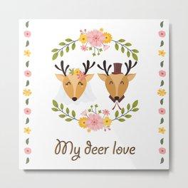 My deer love Metal Print