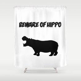 Beware of Hippo Shower Curtain