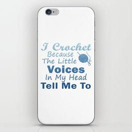 Crochet Because Little Voices iPhone Skin