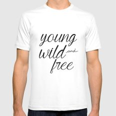 Young wild and free Mens Fitted Tee White MEDIUM
