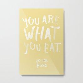 Pizza / Poster, scandinavian, art print, drawings, paintings, type, illustration, motivation Metal Print