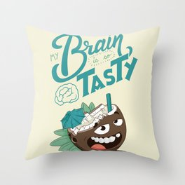 My brain is so tasty Throw Pillow