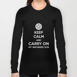 Keep Calm And Carry On My Wayward Son Women Supernatural T-Shirts Long Sleeve T-shirt