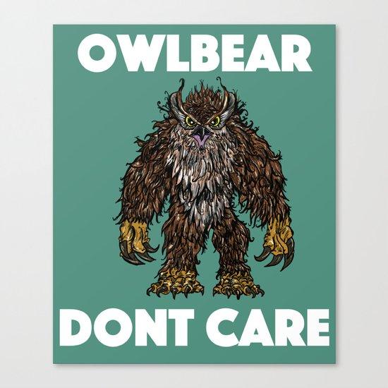 Owlbear Dont Care Canvas Print