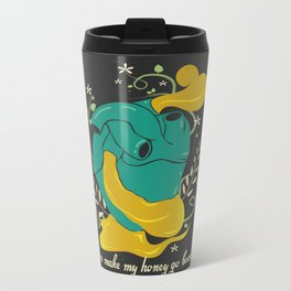 You make my honey go boom Metal Travel Mug