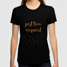 Part time mermaid Black SMALL Womens Fitted Tee