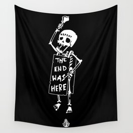 the end was here Wall Tapestry