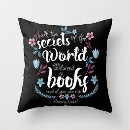 Book Secrets (Black) (Lemony Snicket Quote) Throw Pillow