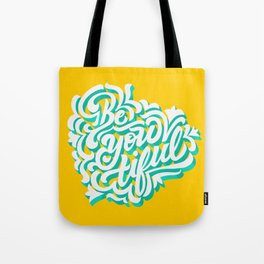 Be-you-tiful Tote Bag