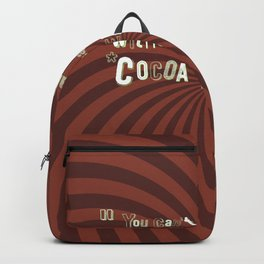 Funny Chocolate Sentence Backpack