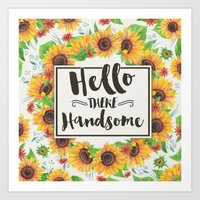 Hello Handsome Art Print