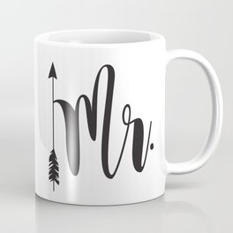 Mr script arrow engaged married Mr & Mrs Coffee Mug