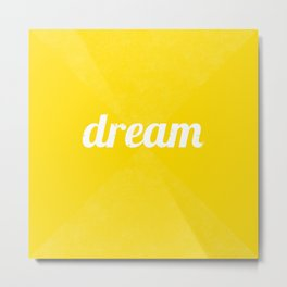 Dream - Yellow Metal Print