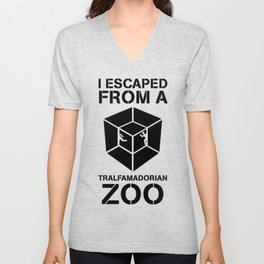 I Escaped From a Tralfamadorian Zoo Unisex V-Neck