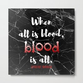 ALL IS BLOOD | NEVERNIGHT Metal Print