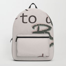 Dare To Dream BIG Backpack