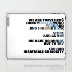 Travellers - Explorers quote Laptop & iPad Skin