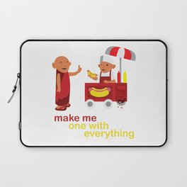 make me one with everything Laptop Sleeve