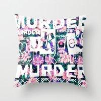 dramatical murder Throw Pillows featuring MURDER. by kikkerART
