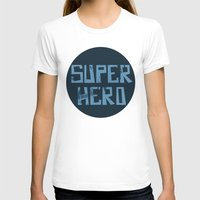 superhero T-shirts featuring Superhero by Open The Mind