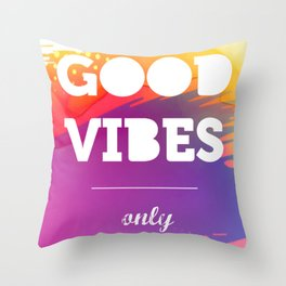 Good Vibes Only, watercolor poster, Thsirt, Phone case, Throw Pillow