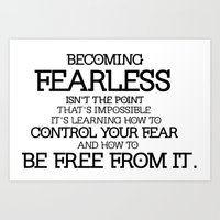 divergent Art Prints featuring BECOMING FEARLESS - Divergent by All Things M