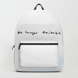 no longer friends Backpack