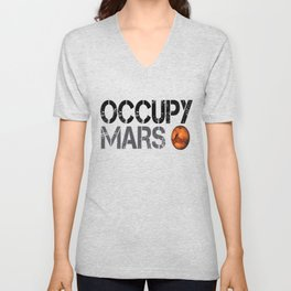 Occupy Mars - Space Planet - SpaceX Unisex V-Neck
