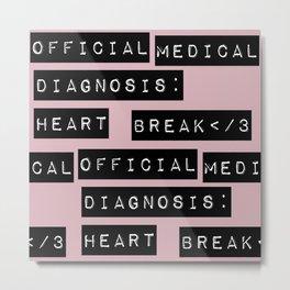 HEART</3BREAK pink Metal Print