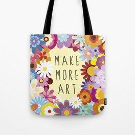 Make More Art Tote Bag