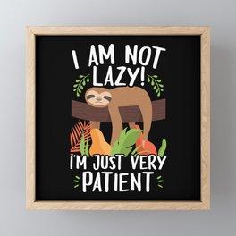 I Am Not Lazy Patient Lazy Sloth Framed Mini Art Print