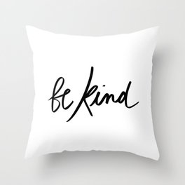 Be Kind | White Throw Pillow