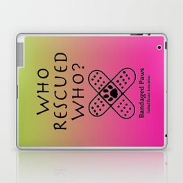 Who Rescued Who?  Laptop & iPad Skin