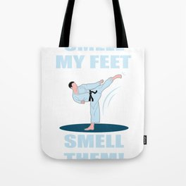 Karate Smells My Feet Funny Training Gift Tote Bag