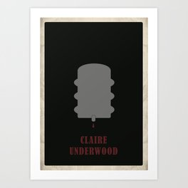 House of Cards - Claire Art Print