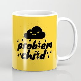 Problem Child Coffee Mug
