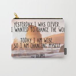 Motivational Rumi Quotation - Yesterday I was Clever Quote Art Carry-All Pouch