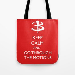 Go through the motions Tote Bag